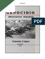 GENOCIDIO, (Holocausto Español!