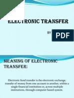 ELECTRONIC TRANSFER PPT.pptx