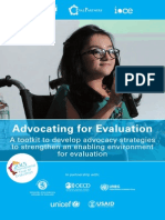Advocating for Evaluation - A toolkit to develop advocacy strategies to strengthen an enabling environment for evaluation (UNIFEM, EvalPartner, IOCE – 2013)