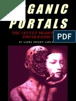 Organic Portals. Soulles Humans and Psychopaths