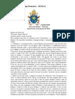 1- Catequese com o Papa Francisco – 08_01_14