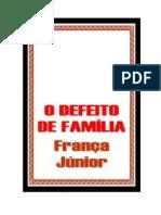 O Defeito de Família