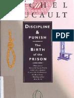 Michel Foucault - Discipline and Punish.