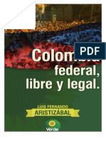 Colombia Federal, Libre y Legal 10 de Enero