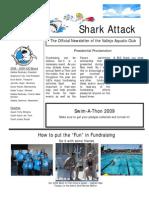 VJO Shark Attack (June-July 2009 Edition)