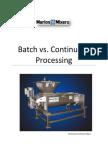 Batch vs. Continuous Processing