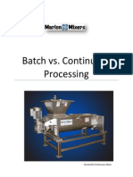 Batch vs. Continuous Processing