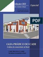 CADE - A Defesa da Concorrência no Brasil