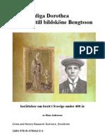 Från dygdiga Dorothea till Bildsköne Bengtsson - berättelser om brott i Sverige under 400 år
