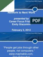 Network to Next Work 2-3-12