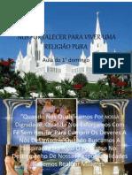 NOS FORTALECER PARA VIVER UMA RELIGIÃO PURA