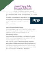 Tendencias Futuras de La Admin is Trac Ion de Proyectos