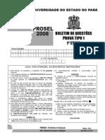 2008 - 1ª Etapa Tipo 1