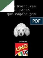 Episodio 1 [El perro que cagaba pan]
