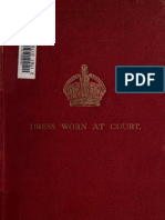 (1912) Dress & Insignia Worn at His Majesty's Court