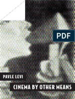 Levi, Pavle - Cinema by Other Means
