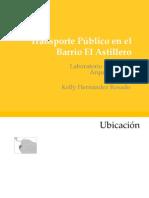 Transporte Público en el Barrio El Astillero-Hernández Kelly