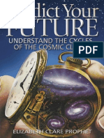 Predict Your Future - Understand the Cycles of the Cosmic Clock
