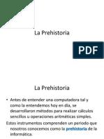 Historia de la Informática (Prehistoria y 1ª Generacion)