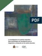 La investigación en la práctica educativa (MEC)
