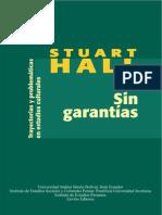 Stuart Hall Sin Garantias Trayectorias y Problematicas en Los Estudios Culturales