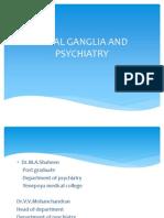 Basal Ganglia and Psychiatry