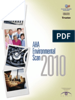 The 2010 AHA Environmental Scan is Brought to You Through