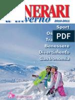 Itinerari d' Inverno - Dossier Speciale  Neve 2010