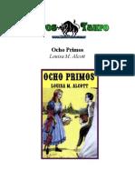 Alcott, Louisa M. - Ocho Primos