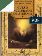 Curso Acelerado de Ateismo - Lopez Campillo, Antonio