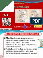 Ppt Mobilasi-Ambulasi (Group)