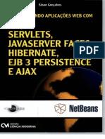 desenvolvendo aplicações web com jsp servelets jsf hibernate ejb 3 persistence e ajax.therebels.robertosilva