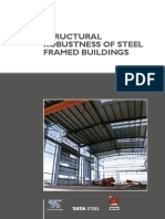 Structural Robustness of Steel Framed Buildings