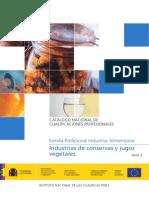 INDUSTRIAS DE CONSERVAS Y JUGOS VEGETALES.  Lic. Jose Antonio Peñafiel Vasquez Especialidad Industrias Alimentarias
