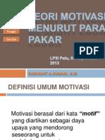 Teori Motivasi Menurut Para Pakar