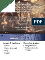Int. Konfliktforschung I - Woche 02 - Theoretische Grundlagen, Konzepte und Typologien
