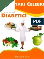 CARTE - Bucatari Celebri Pentru Diabetici