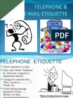 Email & Telephone ETIQUETTE