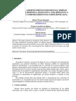 Técnica de Amortecimento Exponencial Simples com Taxa de Resposta Adaptativa uma Reflexão a Respeito do Comportamento do Coeficiente Alfa.