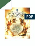 Michael Kerrigan - A História Secreta dos Imperadores Romanos