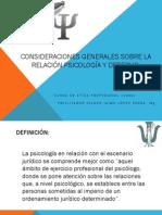 CONSIDERACIONES GENERALES SOBRE LA RELACIÓN PSICOLOGÍA Y DERECHO