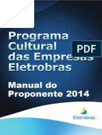 Manual Do Proponente Programa Cultural Das Empresas Eletrobras 2014