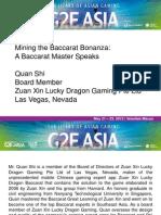Quan Shi G2E ASIA 2013 Baccarat Presentation