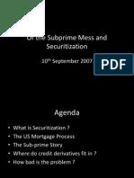Subprime Mess and Securitization