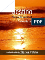 Destino, Poema de Un Ritual - Carlos de La Rosa Vidal
