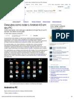 Descubra Como Rodar o Android 4