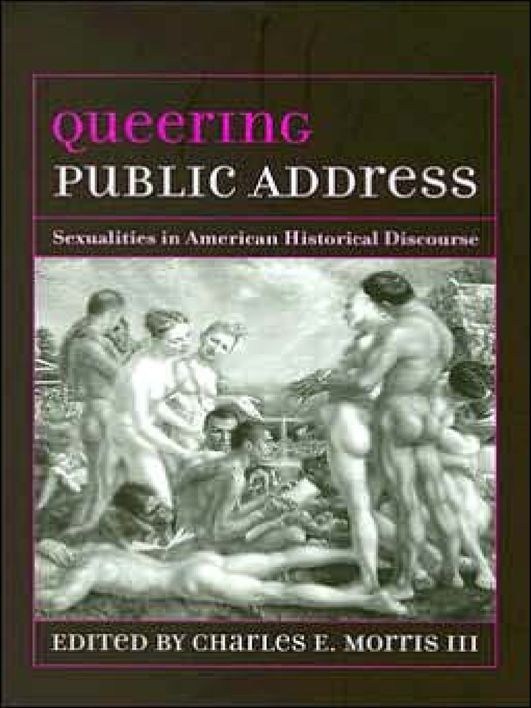 Queering Public Address: Sexualities in American Historical ...