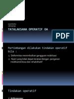 Tatalaksana Operatif OA