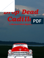 Drop Dead Cadillac Chapters 1 & 2