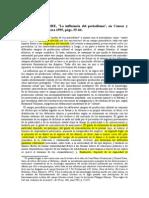 BOURDIEU, PIERRE, ¨La influencia del periodismo¨, en Causas y azares, n°3, primavera 1995, págs. 55-64.